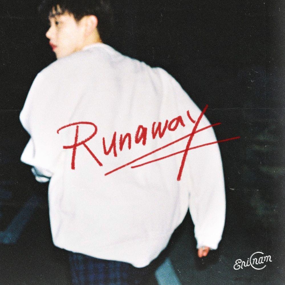 Eric Nam – Runaway – Single