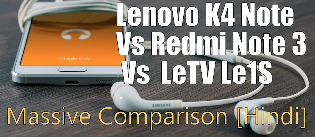 Lenovo K4 Note Vs Redmi Note 3