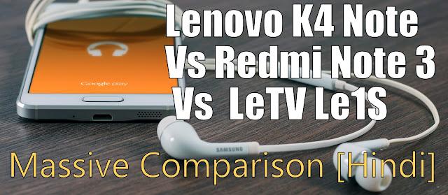 Lenovo K4 Note Vs Redmi Note 3