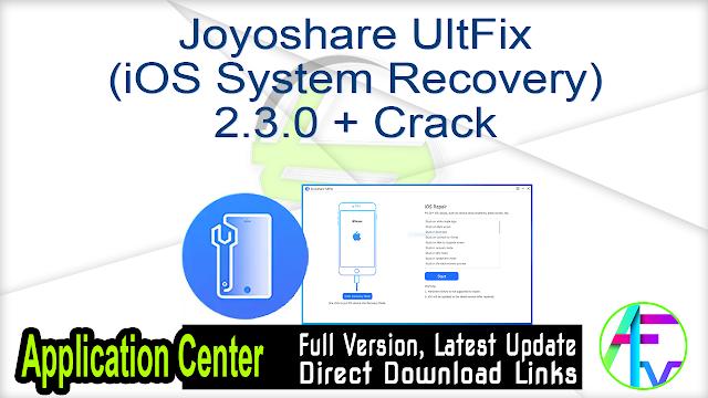 Joyoshare UltFix (iOS System Recovery) 2.3.0 + Crack