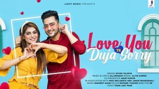 Love You Te Duja Sorry Lyrics - Ayush Talniya