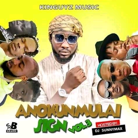 Mixtape : DJ Sunnywax  – Anokunmulai  Sign Vol2 Mixtape