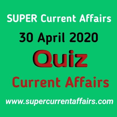 Current Affairs Quiz in Hindi - 30 April 2020
