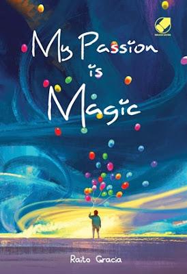 My Passion is Magic by Raito Gracia Pdf