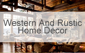 Western And Rustic Home Decor