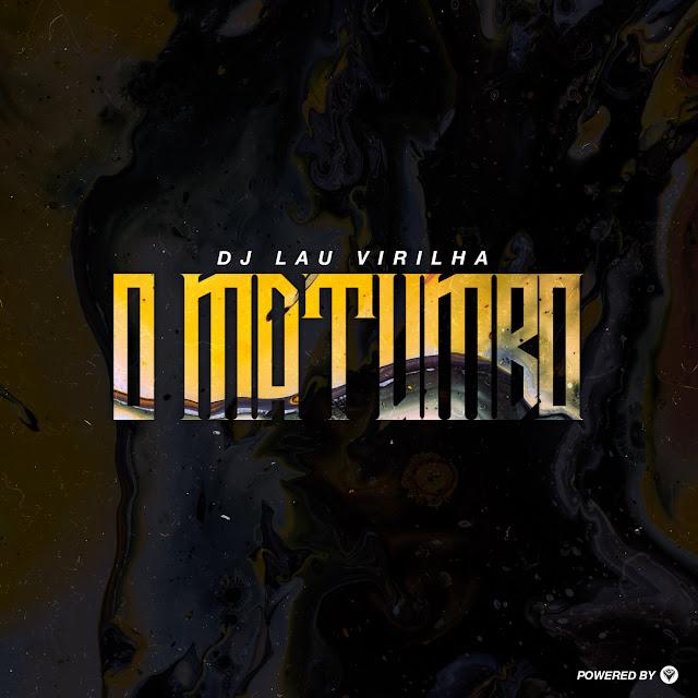 https://bayfiles.com/Jem0O1eao0/DJ_Lau_Virilha_-_O_Matumbo_Original_Mix_mp3