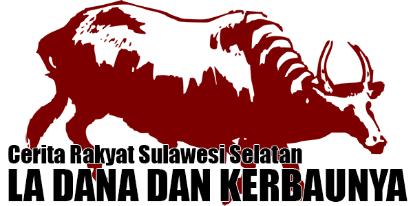 La Dana dan Kerbaunya, Cerita Sulawesi Selatan