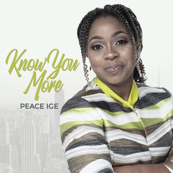 Peace Ige - Know You More Lyrics & Mp3 Download