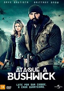 Ataque a Bushwick 2017 Torrent Download – BluRay 720p e 1080p Dublado / Dual Áudio
