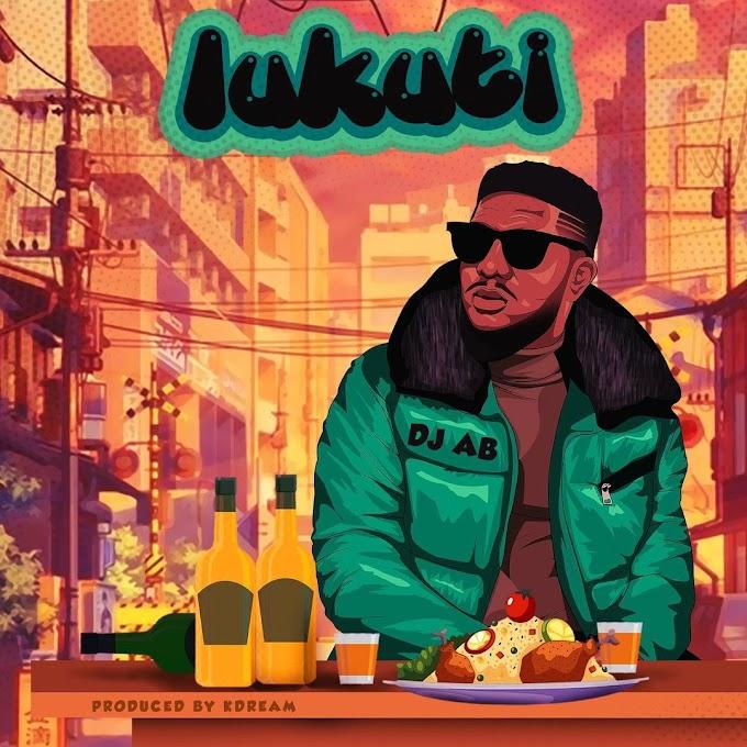 MUSIC : DJ AB - LUKUTI