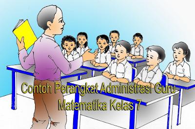 Contoh Perangkat Administrasi Guru Matematika Kelas 7