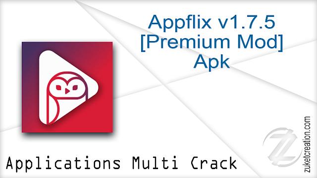 Appflix v1.7.5 [Premium Mod] Apk