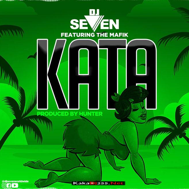 Dj Seven Ft The Mafik - Kata