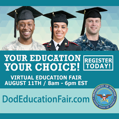 Images of veterans and active duty members in graduation caps.  Text: Your Education Your Choice! Register Today Virtual Education Fair Aug. 11 8 a.m. - 6 p.m. EST, DodEducationFair.com