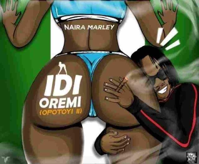 Naira Marley ~ Idi Oremi [DOWNLOAD AUDIO MP3]