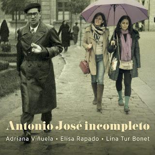 Antonio José incompleto; Adriana Vinuela, Elisa Rapado, Lina Tur Bonet; Stone Records