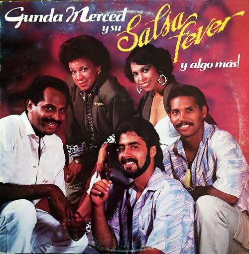 Lyrics de Gunda Merced Y Su Salsa Fever