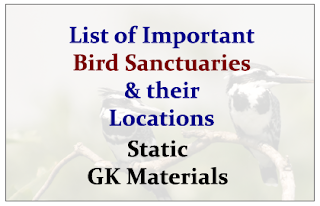 List of Important Bird Sanctuaries and their Location- Important Static GK Materials