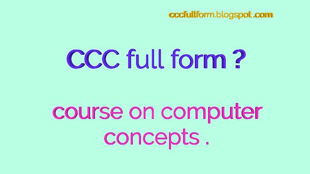 CCC kya hai CCC full form