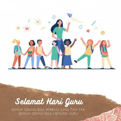 Desain Ucapan dan Quotes Selamat Hari Guru Nasional Terbaru, Cocok untuk Caption