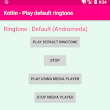 android kotlin - Play default ringtone example