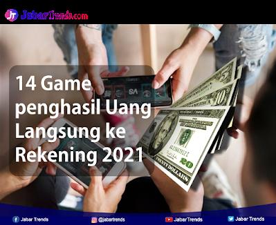 Game Penghasil Uang Langsung  ke Rekening Tanpa Modal dan Terbukti membayar
