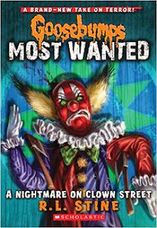 Goosebumps Most Wanted: A Nightmare on Clown Street