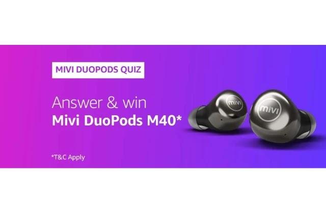 Amazon MIVI DUOSPODS Quiz Answers