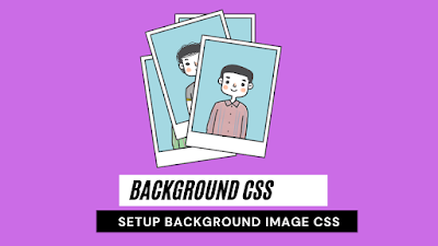 setup background image css | Background css