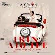 (Music) Jaywon ft. DMC Ladida - IRIN AJO IFE