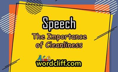 Short English Speech About The Importance of Cleanliness