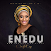 "Music + Lyrics Video: ""Enedu"" By Christy King   