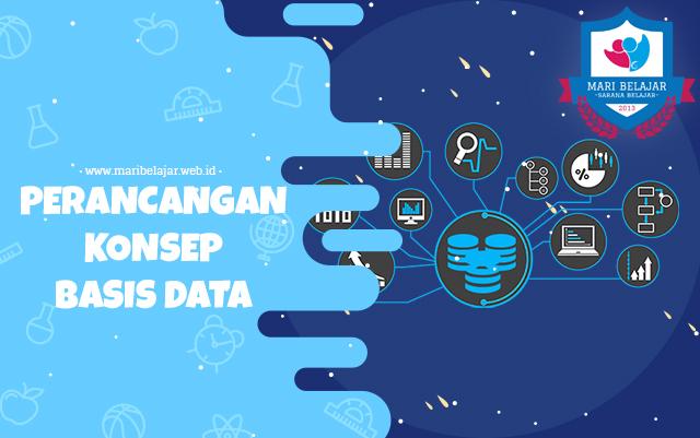 Mari Belajar - Perancangan Konsep Basis Data