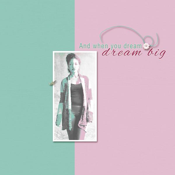 dream big © sylvia • sro 2018 • living life by dandelion dust designs