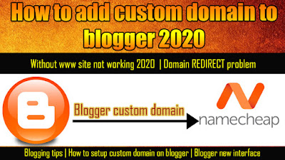How to add custom domain to blogger | Domain Redirect problem | blogger new interface 2020