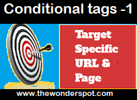 How to Display Elements only on specific Pages in Blogger- Conditional tags1?