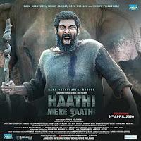Haathi Mere Saathi First Look Poster 2