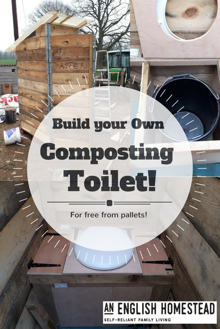An English Homestead: Composting Toilet Built From Scratch For £26!