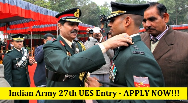 Indian Army UES 27th University Entry Scheme Entry