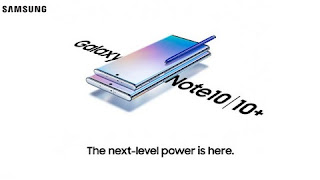Samsung Galaxy Note 10 and Note 10 Plus Specification and launch date