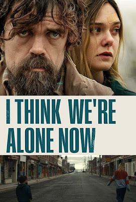 I Think We're Alone Now [2019] [CUSTOM HD] [DVDR] [NTSC] [Latino]