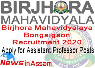 Birjhora Mahavidyalaya Bongaigaon Recruitment 2020