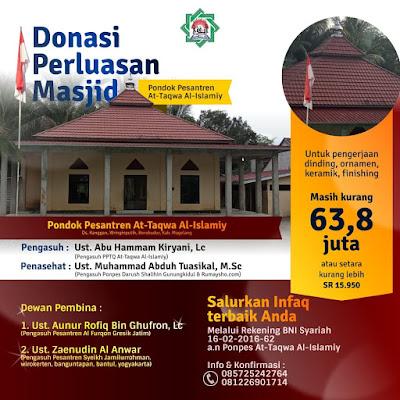 Salurkan Infaq terbaik anda pada perluasan Masjid Pondok Pesantren At-Taqwa Al-Islamy Borobudur
