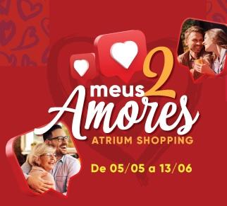 Promoção Dia dos Namorados 2021 Atrium Shopping