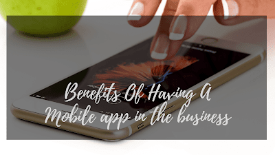 Why Every Business Needs A Mobile Application?
