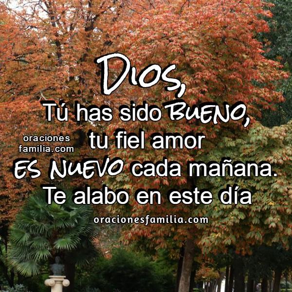Linda oración de la mañana, inicio el día con bendición de Dios, plegaria de buenos días, frases cristianas con imágenes y oraciones por Mery Bracho.