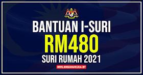 Permohonan Bantuan i-Suri Rm480 Suri Rumah 2021