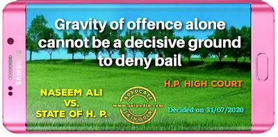 Gravity of offence alone cannot be a decisive ground to deny bail
