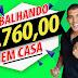 GANHE dinheiro R$ 3760 reais TRABALHANDO em CASA