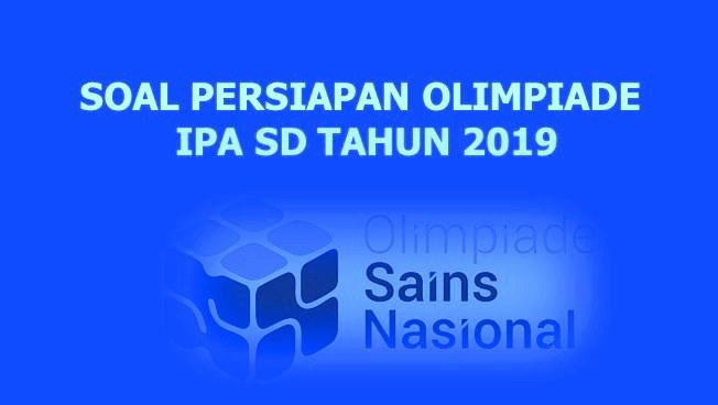 Soal Persiapan OSN IPA SD 2019